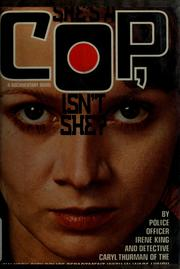 Cover of: She's a cop, isn't she?