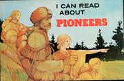 Cover of: I can read about pioneers