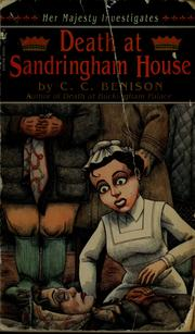 Cover of: Death at Sandringham House | C. C. Benison