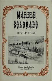Cover of: Marble, Colorado | Duane Vandenbusche