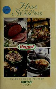 Cover of: Ham for all seasons | Hormel Foods Corporation (Austin, Minn.)