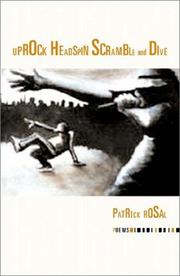 Cover of: Uprock headspin scramble and dive | Patrick Rosal