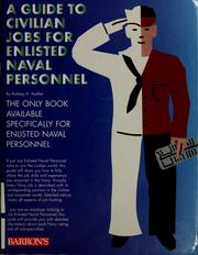 Cover of: A guide to civilian jobs for enlisted naval personnel