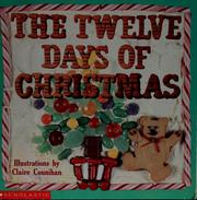 Cover of: The Twelve Days of Christmas | Claire Counihan