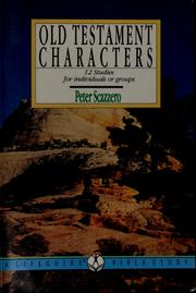 Cover of: Old Testament characters | Peter Scazzero