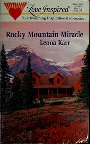 Cover of: Rocky Mountain miracle | Leona Karr