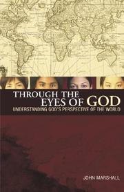 Cover of: THROUGH THE EYES OF GOD | JOHN MARSHALL