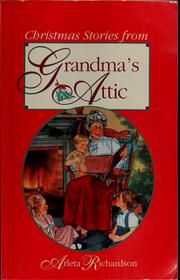 Cover of: Christmas stories from grandma's attic | Arleta Richardson