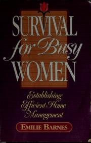 Cover of: Survival for busy women | Emilie Barnes