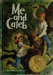 Cover of: Me and Caleb. | Franklyn E. Meyer