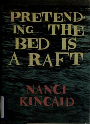 Cover of: Pretending the bed is a raft