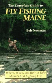 Cover of: The complete guide to fly fishing Maine