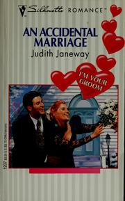 Cover of: An accidental marriage | Judith Janeway