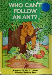 Cover of: Who can't follow an ant?