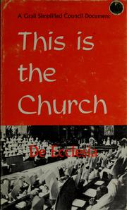 Cover of: This is the Church | Vatican Council (2nd 1962-1965)