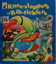 Cover of: Knee-slappers & rib-ticklers