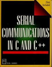 Serial communications programming in C and C++ by Mark D. Goodwin