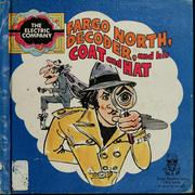 Cover of: Fargo North, decoder, and his coat and hat | Tom Dunsmuir