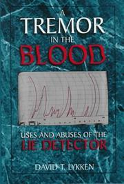 Cover of: A tremor in the blood | David Thoreson Lykken