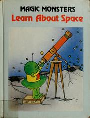Cover of: Magic monsters learn about space | Jane Belk Moncure