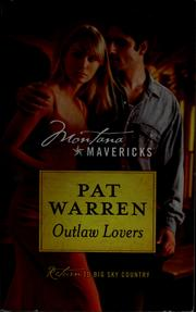 Cover of: Outlaw lovers | Pat Warren