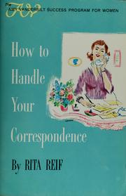Cover of: How to handle your correspondence | Rita Reif