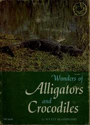 Cover of: Wonders of alligators and crocodiles