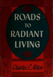 Cover of: Roads to radiant living