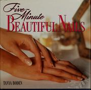 Five-minute beautiful nails by Tanya Boden