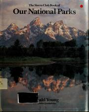 Cover of: The Sierra Club book of our national parks | Donald Young