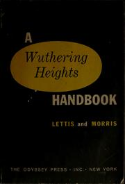 Cover of: A Wuthering Heights handbook | Richard Lettis