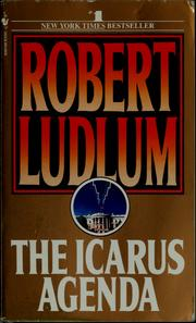 Cover of: The Icarus agenda | Robert Ludlum