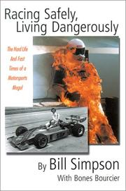 Cover of: Racing Safely, Living Dangerously | Bill Simpson