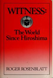 Cover of: Witness: The World Since Hiroshima