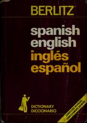 Cover of: Spanish-English, English-Spanish dictionary = | Editions Berlitz S.A.
