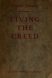 Cover of: Living the Creed | Patrick COWLEY