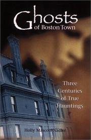 Cover of: Ghosts of Boston Town | Holly Nadler