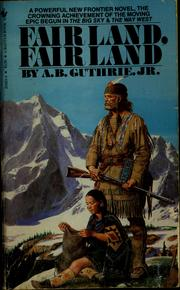 Cover of: Fair land, fair land