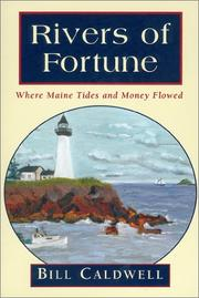 Cover of: Rivers of fortune | Bill Caldwell