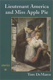 Cover of: Lieutenant America and Miss Apple Pie: stories