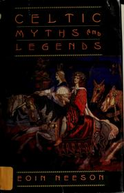 Cover of: Celtic myths and legends | Eoin Neeson