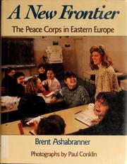Cover of: A new frontier: the Peace Corps in Eastern Europe