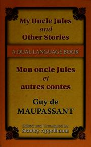 Cover of: My uncle Jules and other stories =: Mon oncle Jules et autres contes : a dual language book