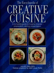 Cover of: The encyclopedia of creative cuisine