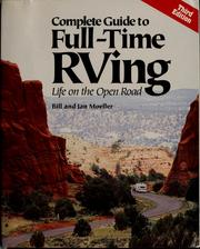Cover of: A complete guide to full-time RVing