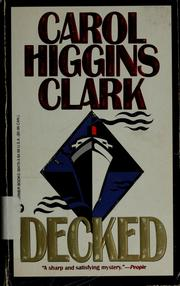 Cover of: Decked | Carol Higgins Clark