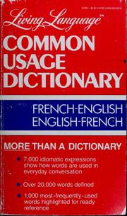 Cover of: Living Language common usage dictionary, French-English, English-French