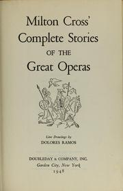 Cover of: Complete stories of the great operas. | Milton Cross