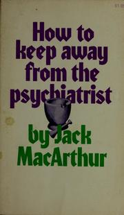 Cover of: How to keep away from the psychiatrist