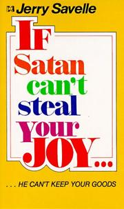 Cover of: If Satan Can't Steal Your Joy, He Can't Have Your Goods
